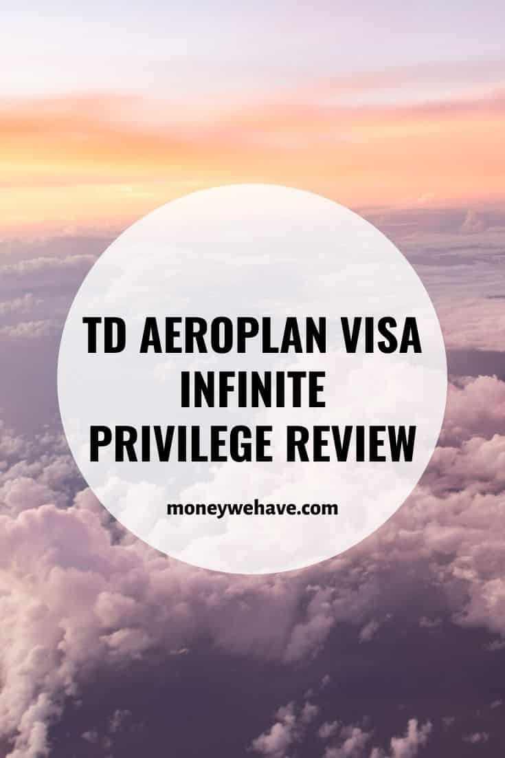 TD Aeroplan Visa Infinite Privilege Review