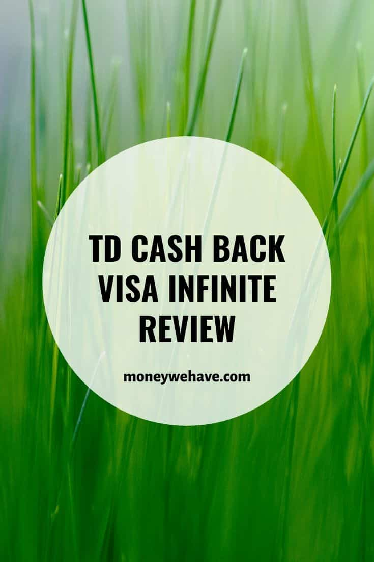 TD Cash Back Visa Infinite Review