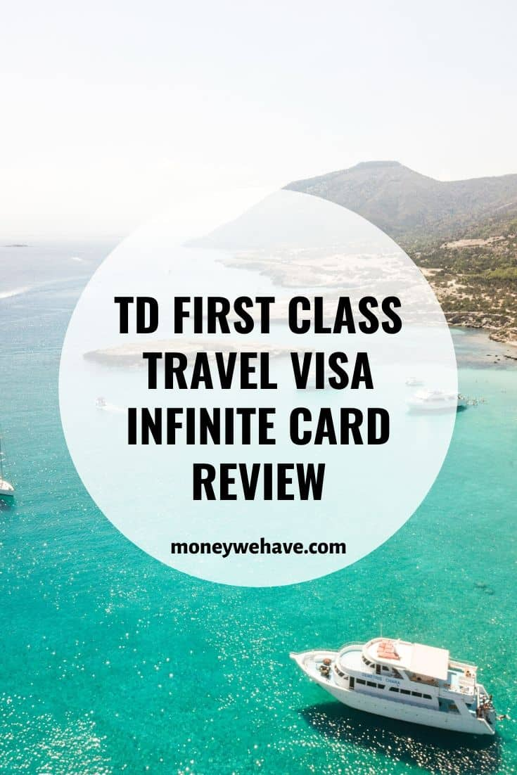 TD First Class Travel Visa Infinite Card Review