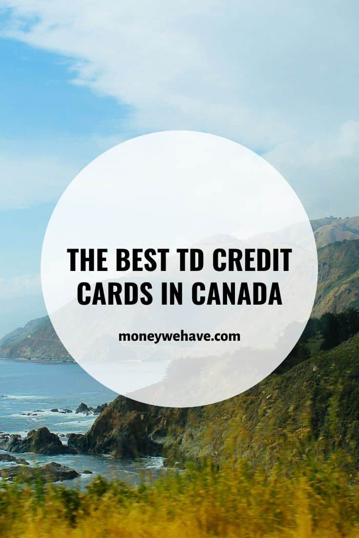 The Best TD Credit Cards in Canada
