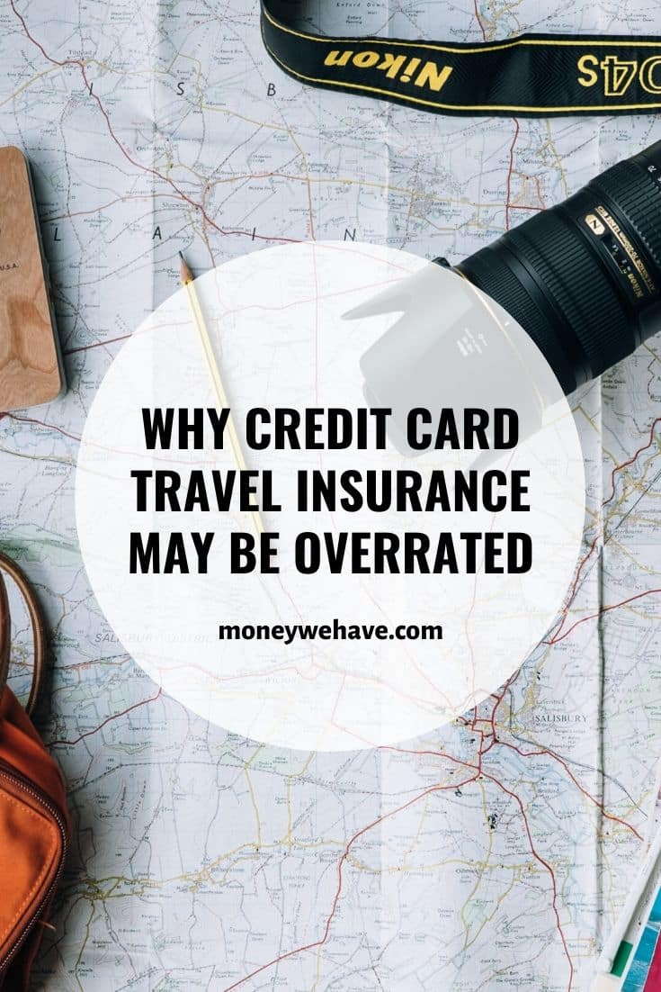 Why Credit Card Travel Insurance may be Overrated