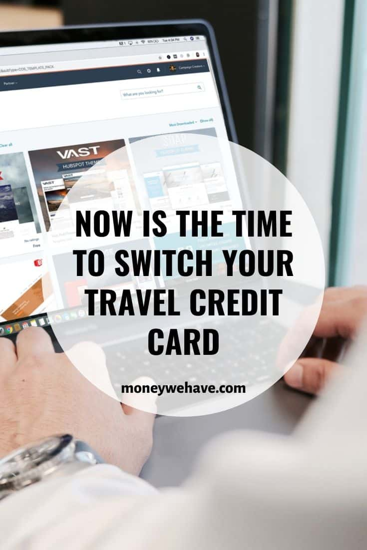 Now is the Time to Switch Your Travel Credit Card