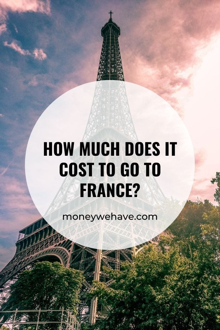 How Much Does it Cost to go to France?