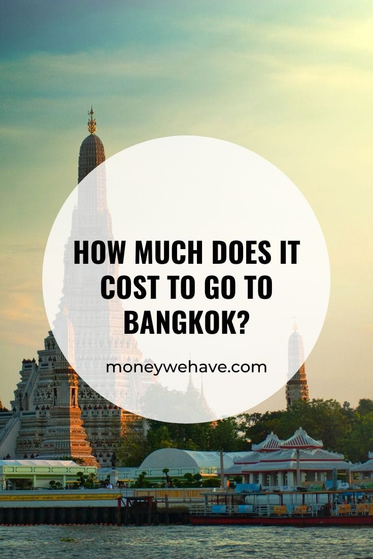 How Much Does it Cost to go to Bangkok?