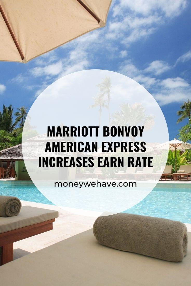 Marriott Bonvoy American Express Increases Earn Rate