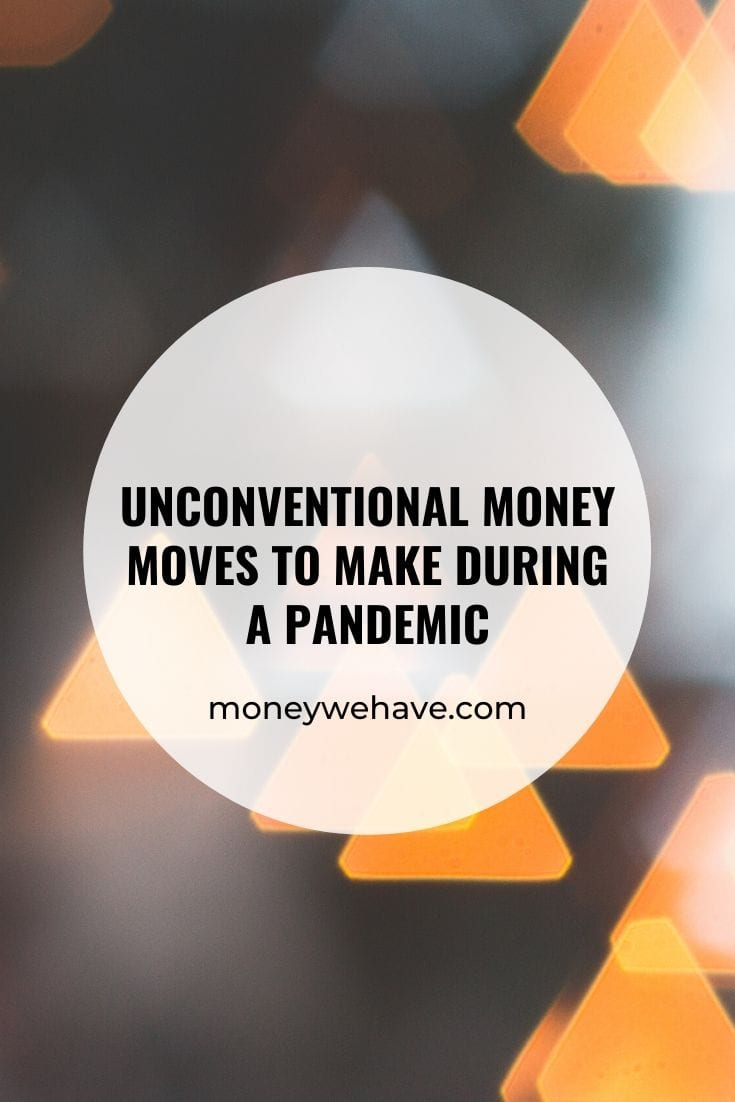 Unconventional Money Moves to Consider