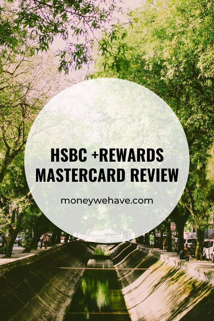 HSBC +Rewards Mastercard Review