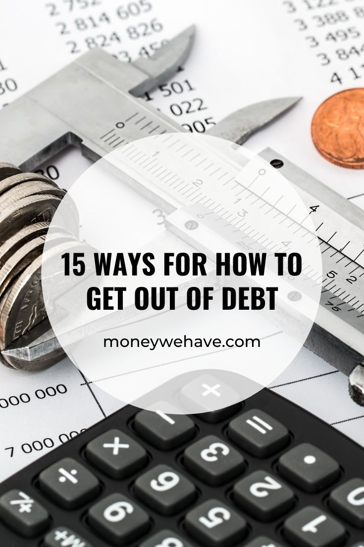 15 Ways for How to Get Out of Debt
