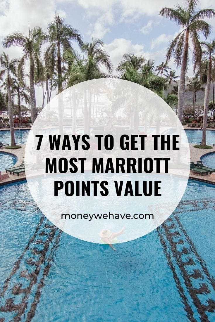 7 Ways to Get the Most Marriott Points Value