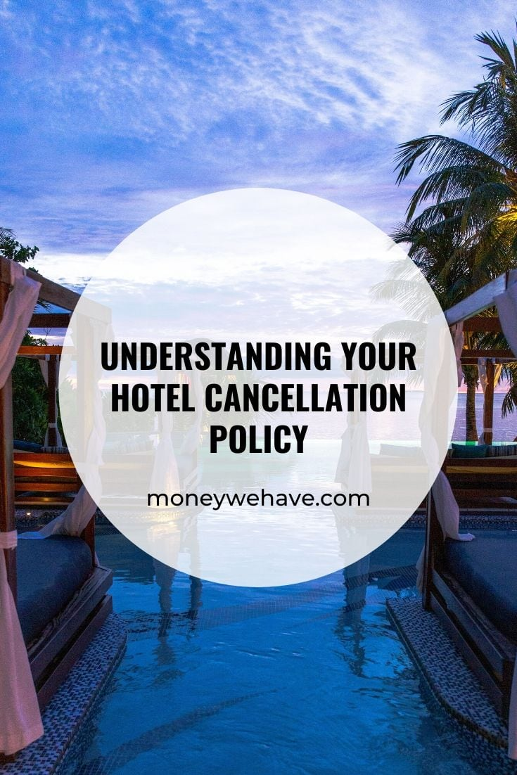 Understanding Your Hotel Cancellation Policy