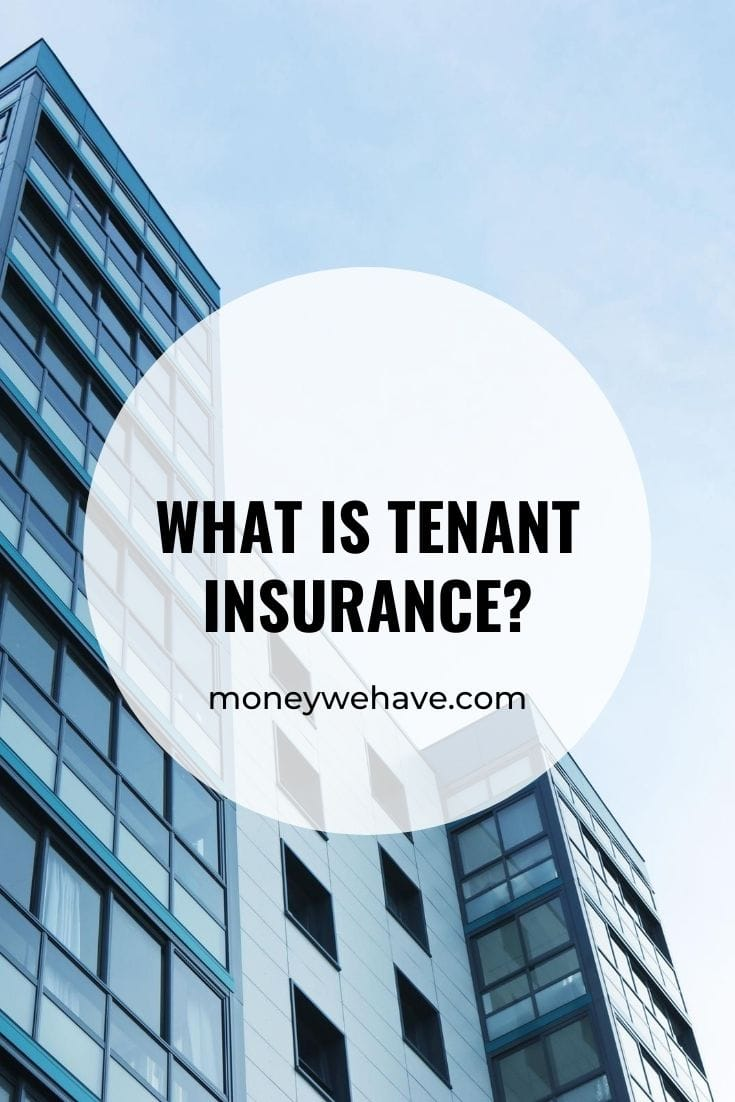 What Is Tenant Insurance?
