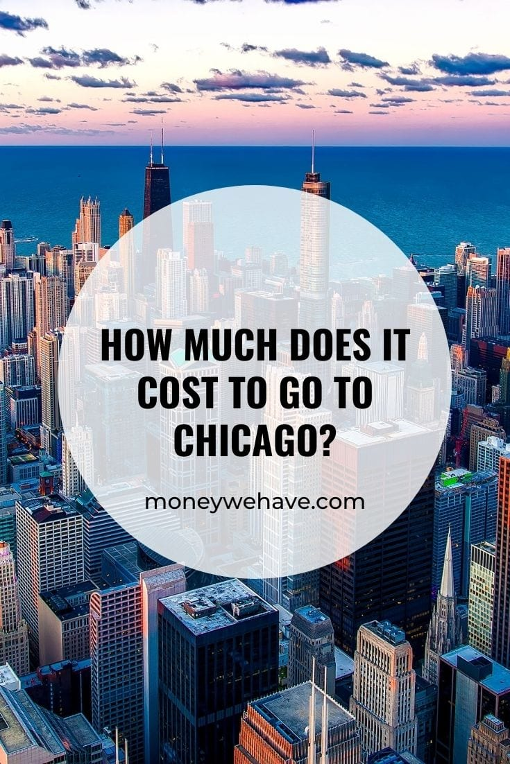How Much Does it Cost to go to Chicago?