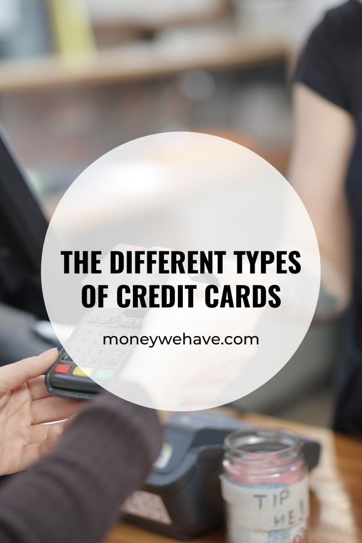 The Different Types of Credit Cards