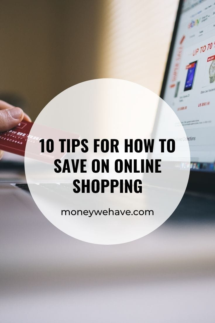 10 Tips for How to Save on Online Shopping