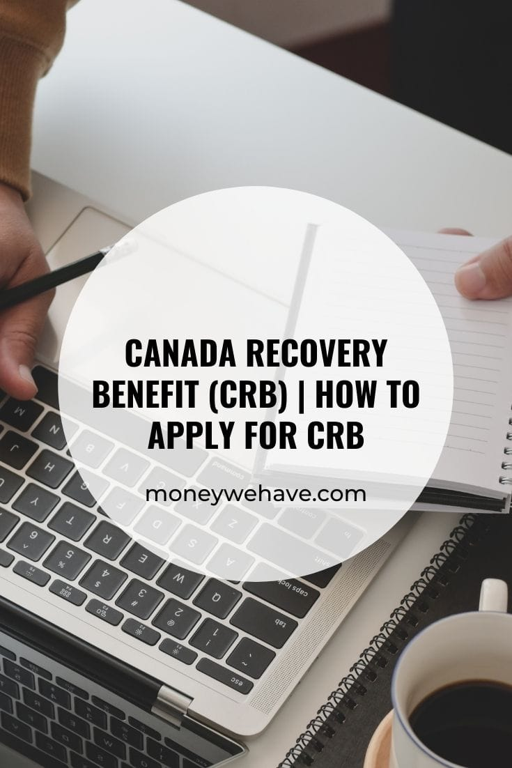 Canada Recovery Benefit (CRB) | How to apply for CRB