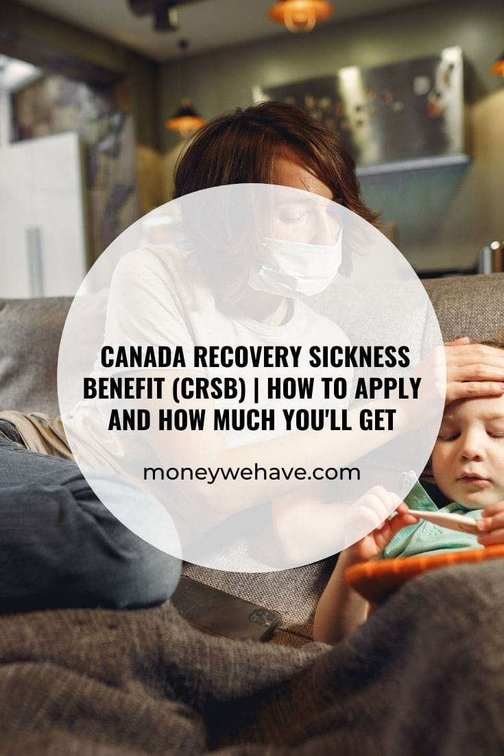 Canada Recovery Sickness Benefit (CRSB) | How to apply and how much you\'ll get