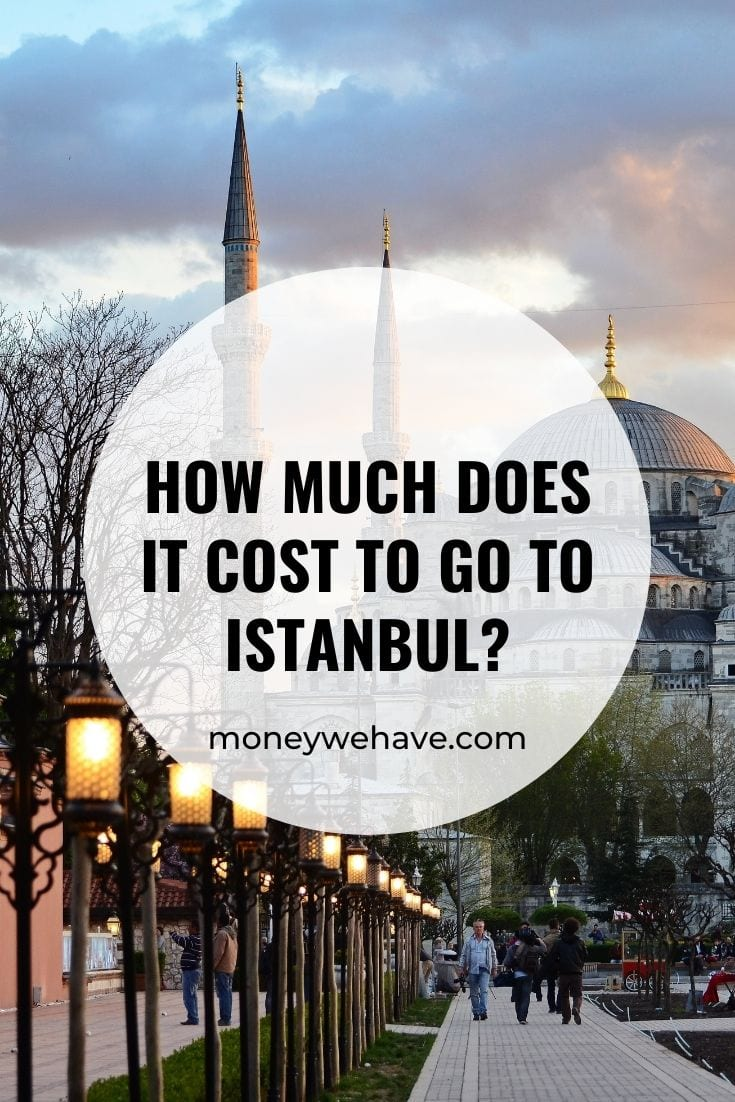 How Much Does it Cost to go to Istanbul?
