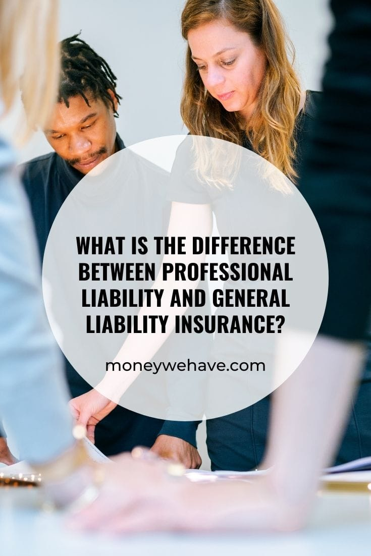 What is the Difference Between Professional Liability and General Liability Insurance?