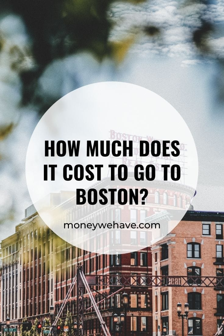 How Much Does it Cost to go to Boston?