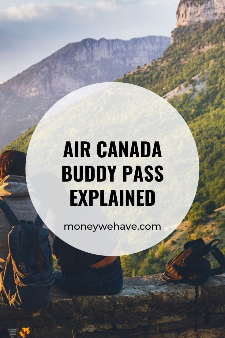 Air Canada Buddy Pass Explained