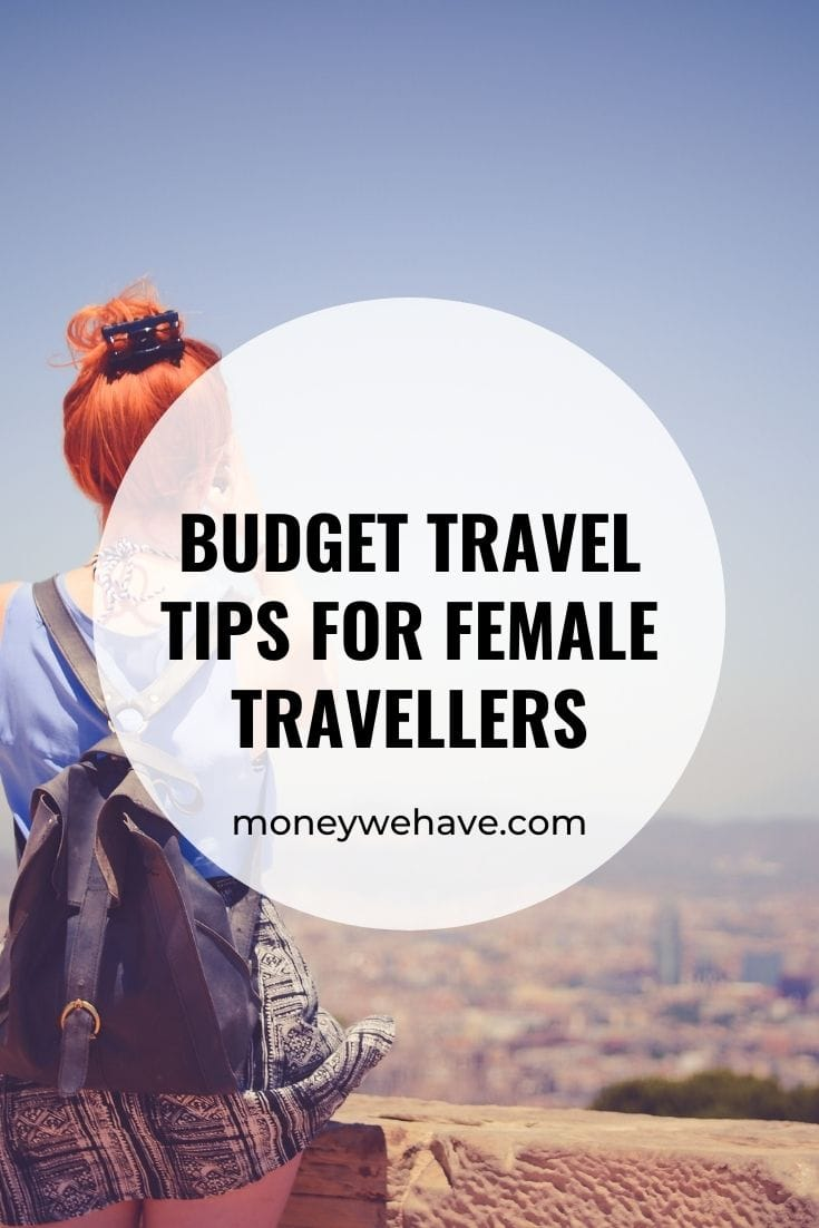 Budget Travel Tips for Female Travellers