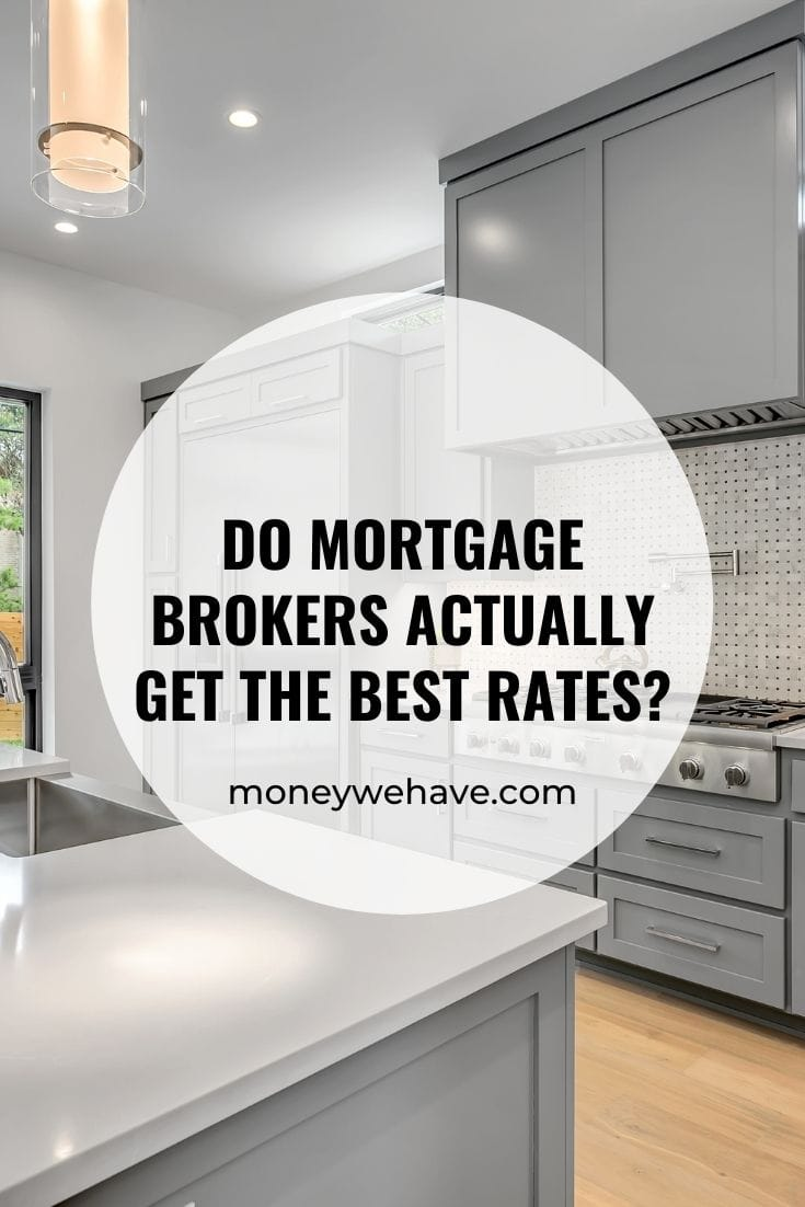 Do mortgage brokers actually get the best rates?