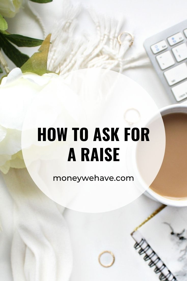 How to Ask for a Raise | 6 Tips to get you paid