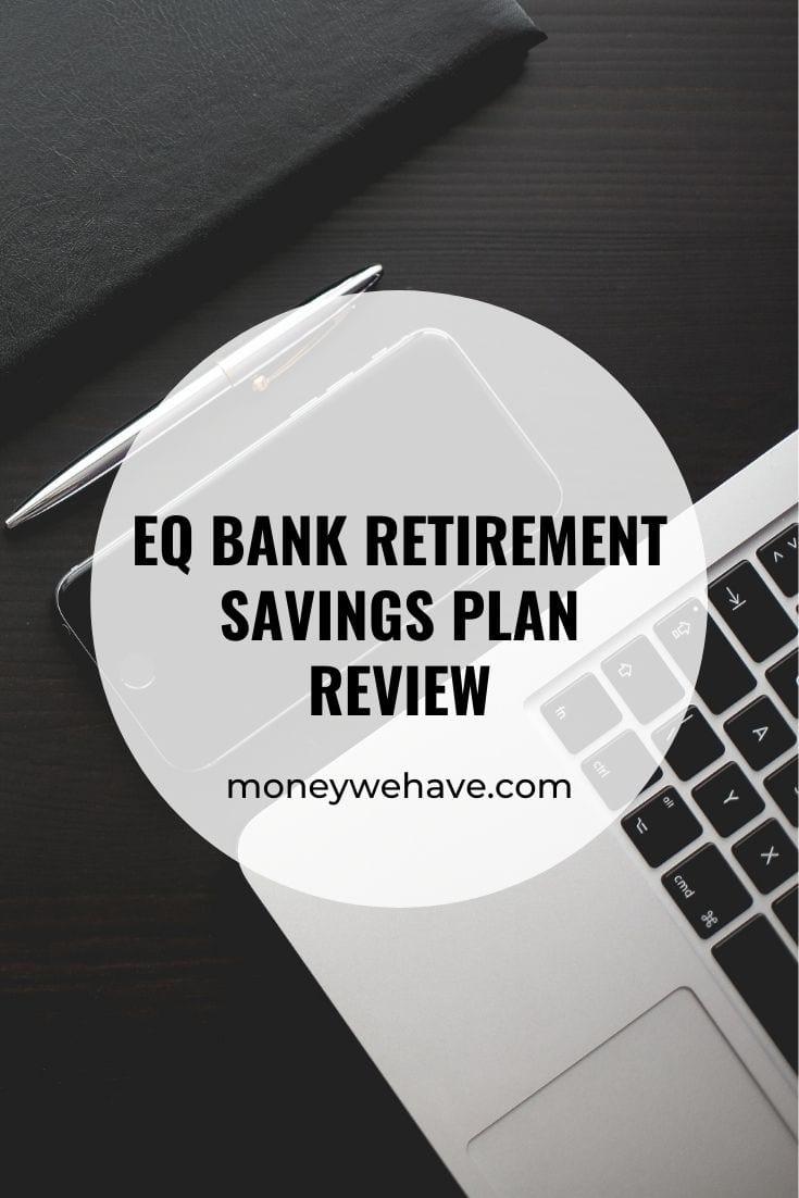 EQ Bank Retirement Savings Plan Review