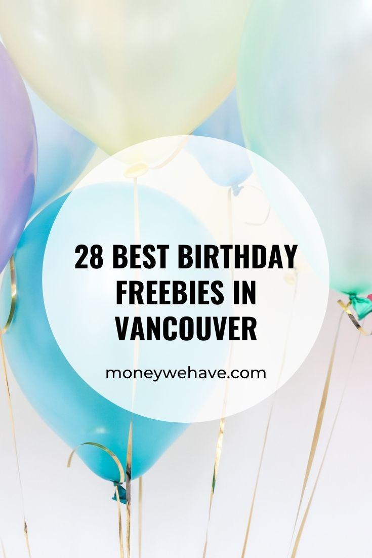 28 Best Birthday Freebies in Vancouver in 2021
