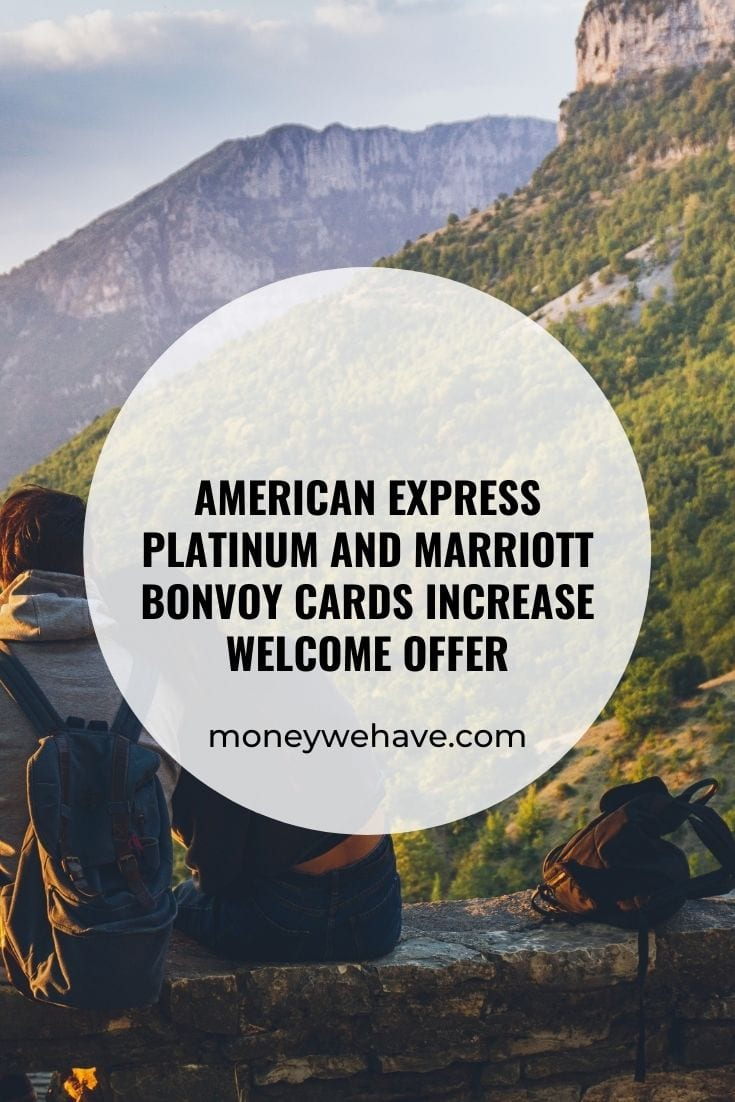 American Express Platinum and Marriott Bonvoy Cards Increase Welcome Offer