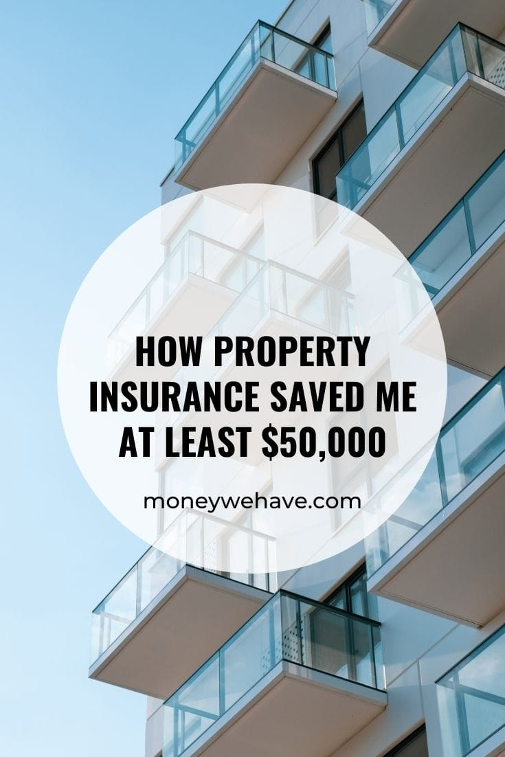 How Property Insurance Saved Me At Least $50,000