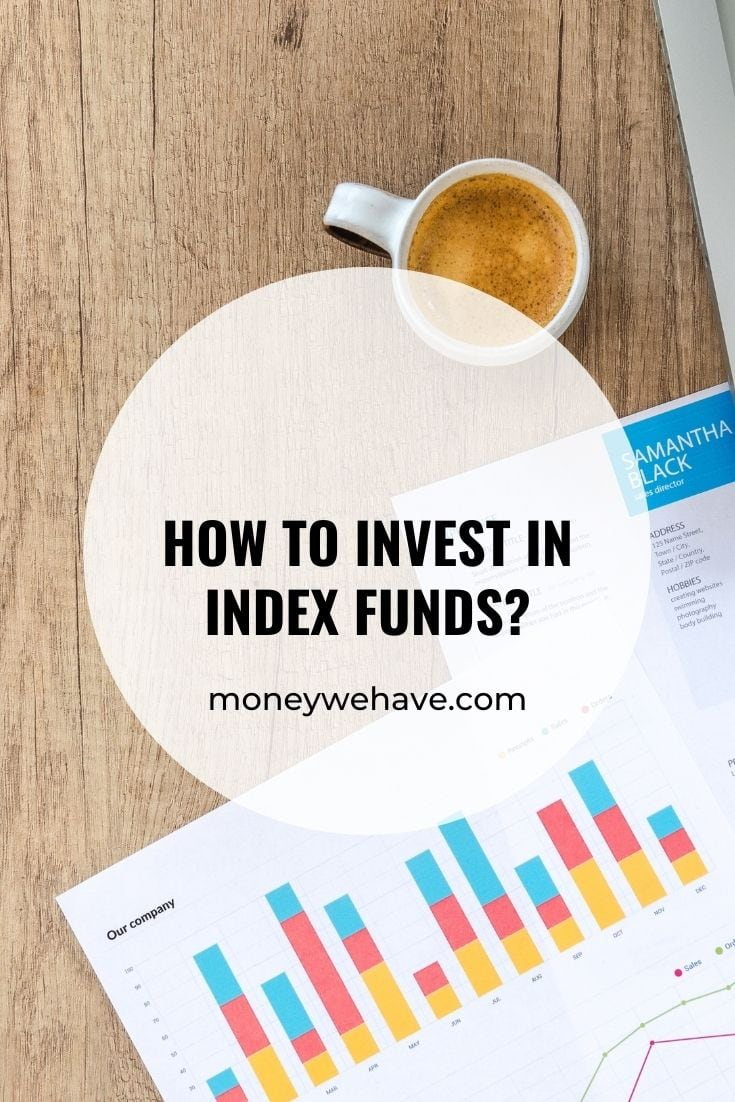 How to invest in index funds?
