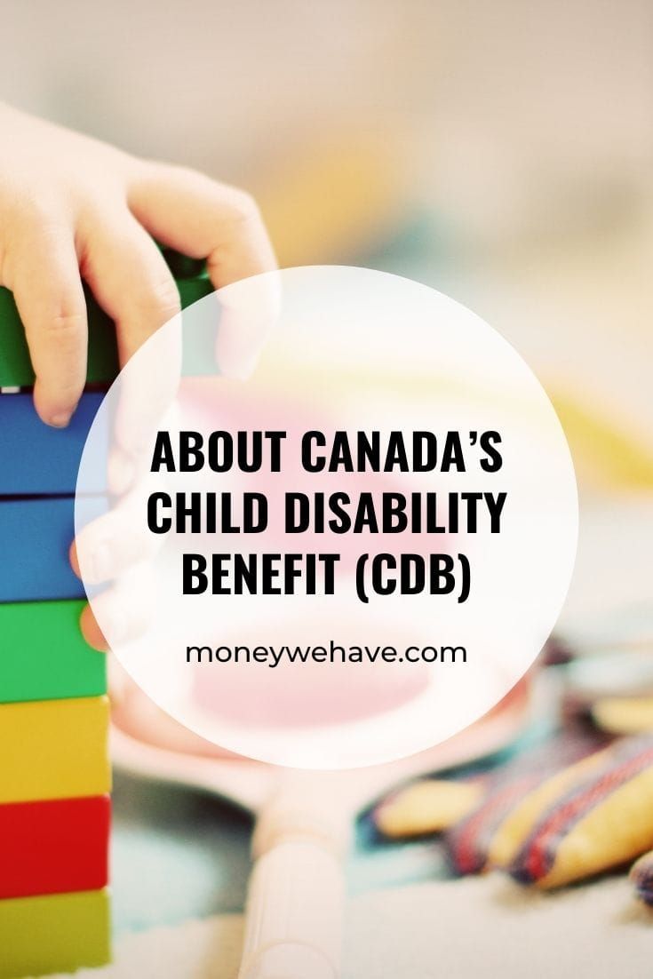 About Canada's Child Disability Benefit (CDB)