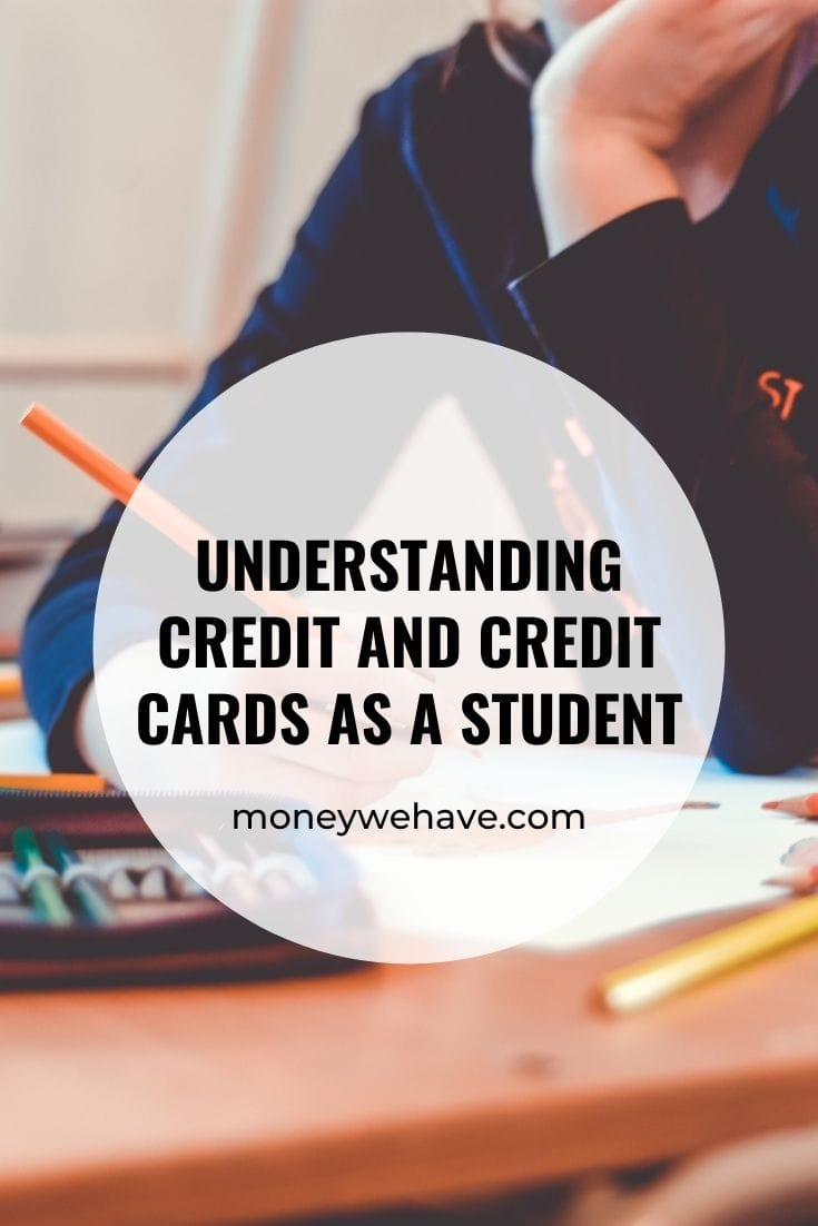 Understanding Credit and Credit Cards as a Student