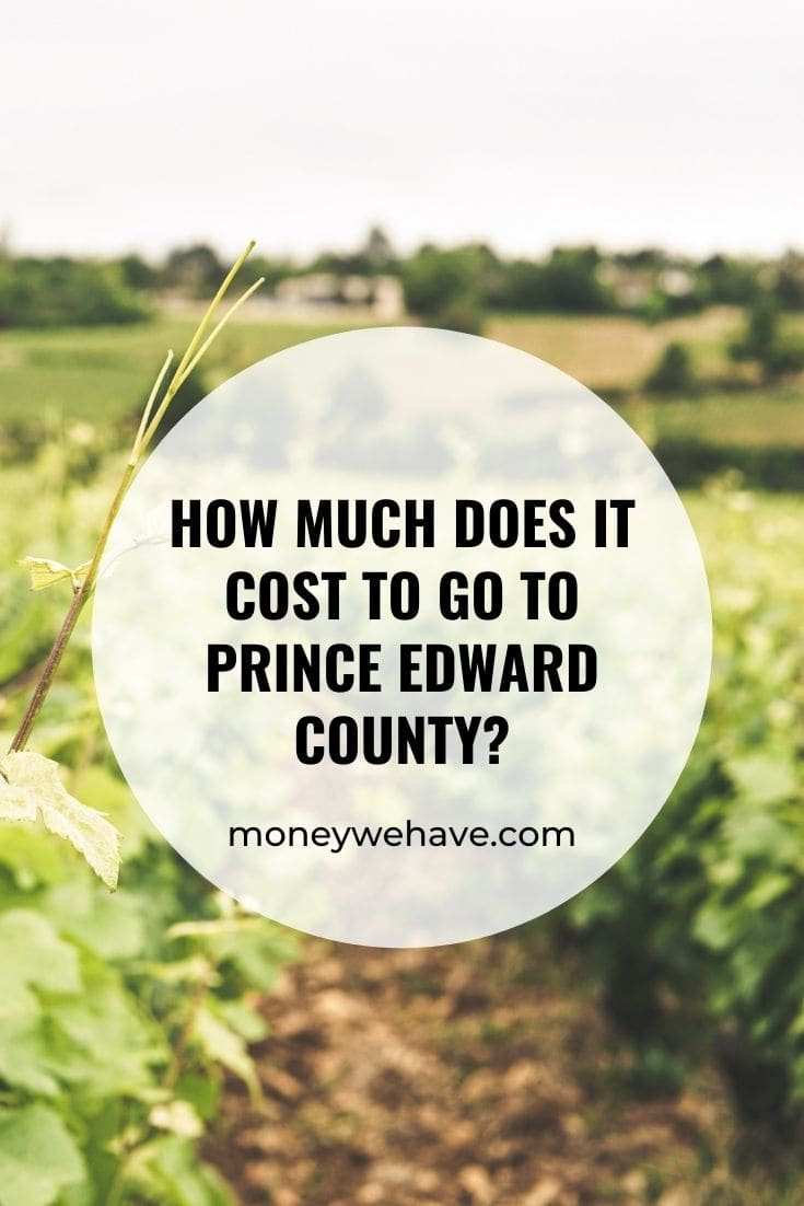 How Much Does it Cost to go to Prince Edward County?